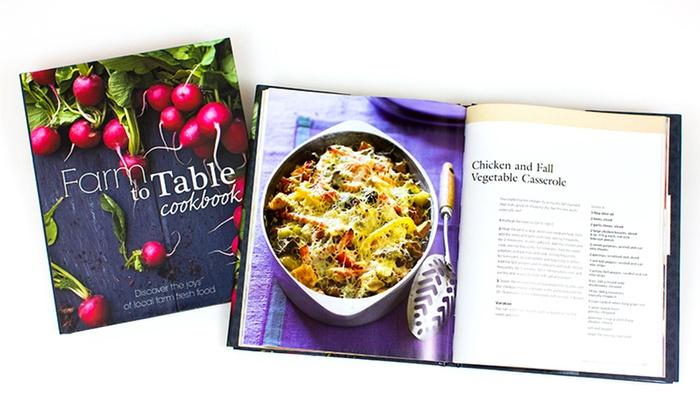 Farm to Table Organic Cookbook: Farm to Table Organic Cookbook