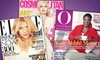 Hearst Magazines **NAT**: Two One-Year or Six-Month (O, The Oprah Magazine) Magazine Subscriptions (Up to $30 Value). 17 Titles Available.
