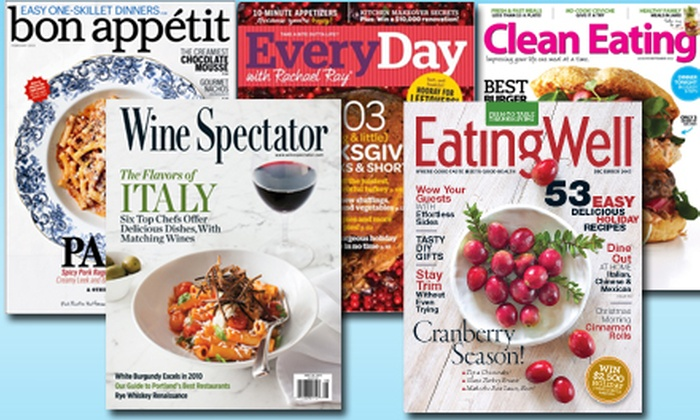 Food and Drink Magazine Subscriptions: Magazine Subscription to Bon Appétit, Every Day with Rachael Ray, Wine Spectator, Eating Well, or Clean Eating