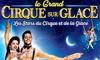 Le Cirque Medrano présente «Les Stars du Cirque et de la Glace»