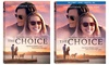 The Choice on Blu-Ray or DVD (Preorder): The Choice on Blu-Ray or DVD (Preorder)