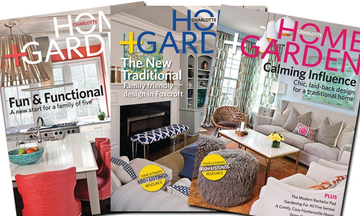 "Charlotte Home + Garden Magazine: One- or Two-Year Subscription to ""Charlotte Home + Garden"" magazine (Up to 53% Off)"