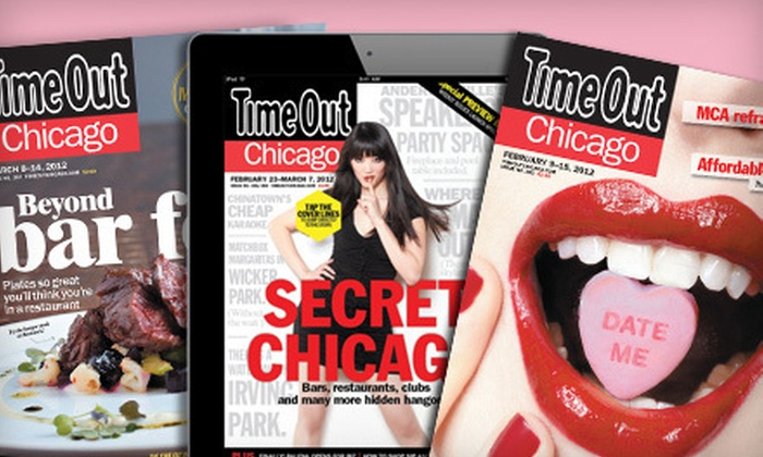"""""""Time Out Chicago"""" - Chicago: One-Year Print, Digital, or Print and Digital Subscription to """"Time Out Chicago"""" (Up to 53% Off)"""