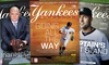 "Yankees Magazine: $29.99 for a One-Year Print Subscription to ""Yankees Magazine"" from the New York Yankees ($49.99 Value)"
