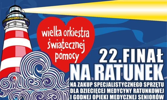 WOŚP - Warszawa: Od 9 zł: groupon charytatywny wspierający 22. Finał Wielkiej Orkiestry Świątecznej Pomocy