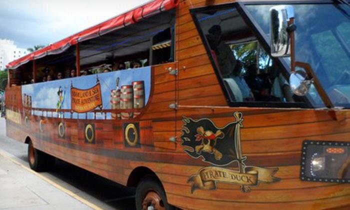 Miami Land & Sea Pirate Adventure - Miami Pirate Duck Tours: One Admission to the Duck Tour