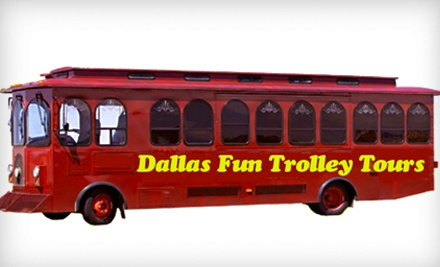 Trolley Tour for One or Two from Dallas Trolley Tours (Up to Half Off)