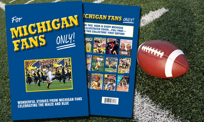"""Rich Wolfe Books: $9.99 for University of Michigan Football Fan Book, """"For Michigan Fans Only!"""" by Rich Wolfe ($24.99 Value)"""