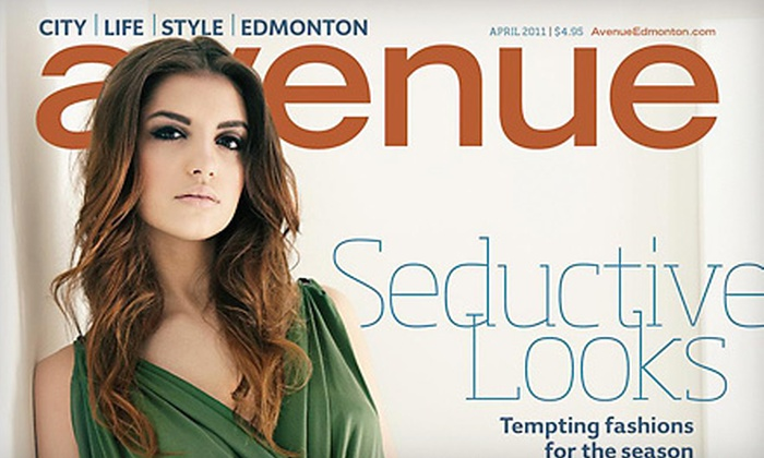 "Avenue Magazine Edmonton - Sherwood Park: $12 for a One-Year Subscription to ""Avenue"" Magazine Edmonton ($26.24 Value)"