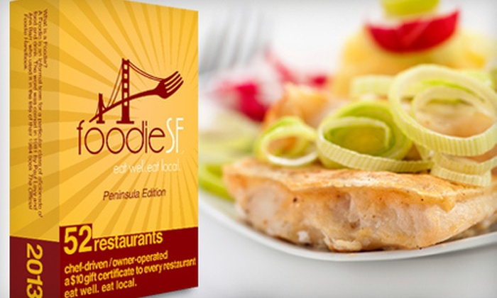 Foodie SF Peninsula Edition - San Francisco: $20 for a Restaurant Gift-Card Pack from Foodie SF Peninsula Edition ($43 Value)