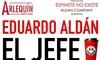 """Entrada para """"El Jefe, Eduardo Aldán"""""""