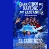 """Entrada a """"El Gran Circo de Navidad de Santander"""""""