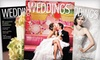 "Weddings Illustrated: $6 for a One-Year Subscription to ""Weddings Illustrated"" ($13.90 Value)"