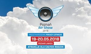 Międzynarodowe Targi Poznańskie: Od 25 zł: jednorazowy bilet na Międzynarodowe Pokazy Lotnicze – Poznań Air Show 2018 w Porcie Lotniczym Poznań-Ławica