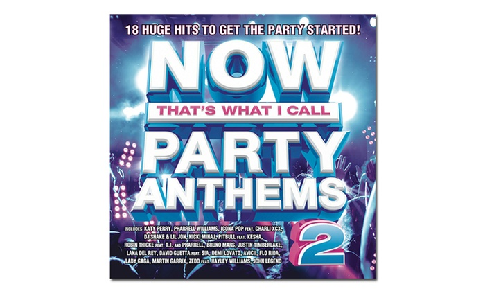 Now That's What I Call Party Anthems 2: Now That's What I Call Party Anthems 2