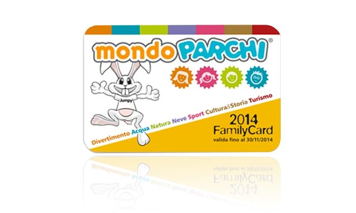 Mondo Parchi: Mondo Parchi - Family Card con ingressi illimitati nei parchi divertimento e musei affiliati d'Italia (sconto 50%)