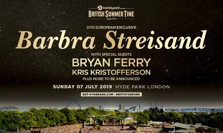 Barclaycard presents British Summer Time – Barbra Streisand, 7 July at Hyde Park (London)