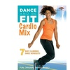 Dance & Be Fit: Cardio Mix DVD (3-Disc)