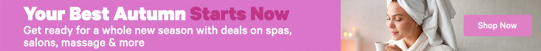 Your best autumn starts now. Get ready for a whole new season with deals on spas, salons, massage and more