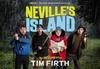 Tim Firth's Neville's Island