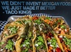 Up to 33% Off Dine-In or Takeout Food and Drink at Taco Kings
