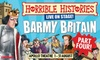 Tickets to see Horrible Histories Barmy Britain Part 4
