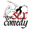 """""""The Sex Comedy>"""" - Tuesday February 14, 2017 / 8:00pm"""