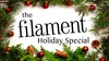 """Filament Theatre - Northwest Side: """"The Filament Holiday Special"""" - Saturday December 3, 2016 / 7:00pm"""