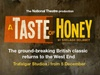 Tickets to see A Taste of Honey