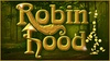 """Robin Hood"" - Little Hollywood: ""Robin Hood"" - Sunday July 30, 2017 / 7:30pm"