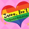 """Zanna, Don't!"" - Saturday July 29, 2017 / 8:00pm"