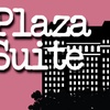 """""""Plaza Suite"""" - Sunday May 28, 2017 / 3:00pm"""