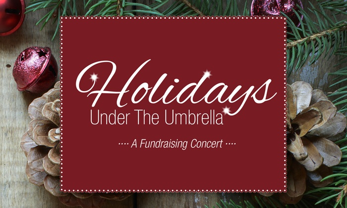 Umbrella Center for the Arts - North Lexington: Holidays Under the Umbrella Concert at Umbrella Center for the Arts