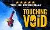 40% Off tickets to see Touching The Void