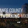 Orange County Networking Mixer - Wednesday September 27, 2017 / 6:00pm