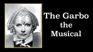 Chicago Actor's Studio: The Garbo the Musical
