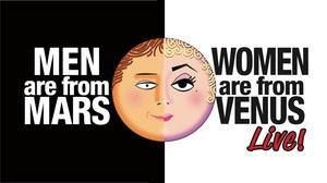 Firehouse Arts Center: Men Are From Mars, Women Are From Venus at Firehouse Arts Center