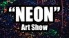 """Neon"" Art Show - Hell's Kitchen: ""Neon"" Art Show - Saturday August 5, 2017 / 3:00pm-8:00pm"