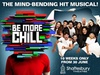 Tickets to see Be More Chill