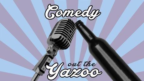 Comedy Out the Yazoo 35fae5e7-0b83-4401-b08f-98e90c567b45