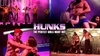 """Hunks: The Show"" - Saturday, Sep 28, 2019 / 9:00pm"