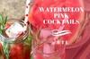 Watermelon Pink Cocktails @BTL
