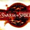 """A Swarm of Spoilers"" - Saturday July 2, 2016 / 7:00pm"