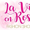 """La Vie En Rose"" Fashion Show - Saturday September 2, 2017 / 5:00pm"