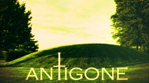 The Secret Theatre: Antigone