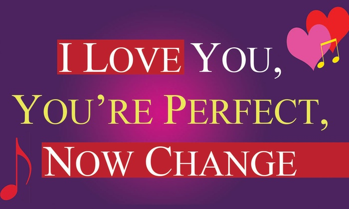 I Love You, You're Perfect, Now Change at Chanticleers Theatre