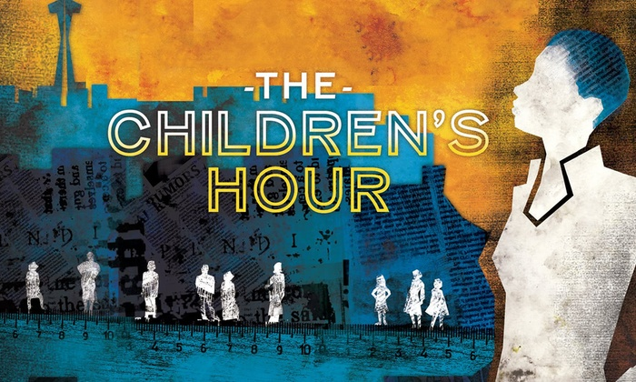The Cornish Playhouse at Seattle Center - Lower Queen Anne: The Children's Hour at The Cornish Playhouse at Seattle Center