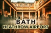 Bath to Heathrow Airport private airport transfer