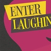 """""""Enter Laughing"""" - Saturday January 21, 2017 / 8:00pm"""