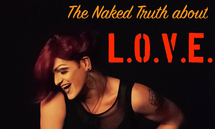 Jewelbox Theater at Rendezvous - Belltown: The Naked Truth about L.O.V.E. at Jewelbox Theater at Rendezvous